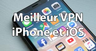 Meilleur VPN iPhone iOS