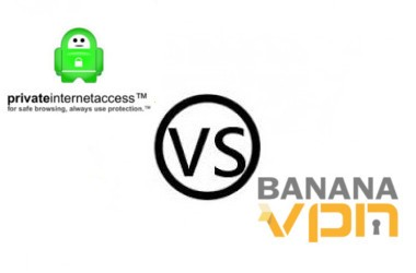 PIA vs Banana VPN