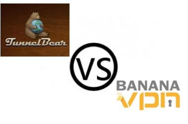 Tunnel Bear vs Banana VPN