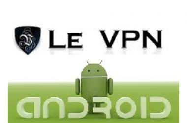 Comment installer Le vpn sous Android ?