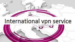 International vpn service