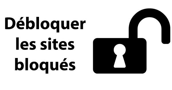Débloquer site bloqué