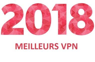Les meilleurs vpn pour 2018