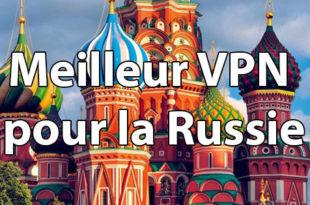 Meilleur VPN Russie