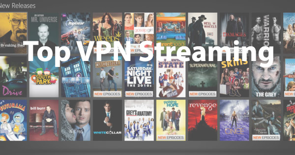 Meilleur VPN streaming